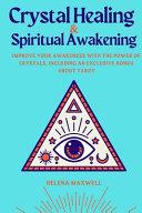 Crystal Healing and Spiritual Awakening