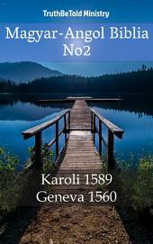 Magyar-Angol Biblia No2: Karoli 1589 - Geneva 1560
