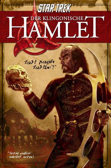 Star Trek  Der klingonische Hamlet PDF