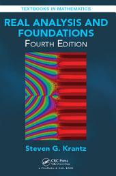 Real Analysis and Foundations, Fourth Edition: Edition 4