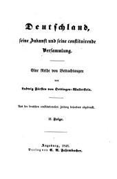 Deutschland, seine Zukunft und seine constituirende Versammlung: eine Reihe von Betrachtungen, Band 3