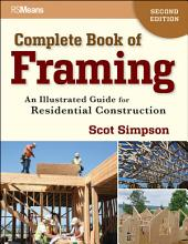 Complete Book of Framing: An Illustrated Guide for Residential Construction, Edition 2