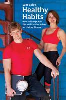 Wes Cole s Healthy Habits PDF