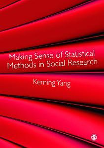 Making Sense of Statistical Methods in Social Research Book