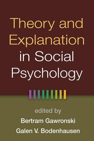 Theory and Explanation in Social Psychology PDF