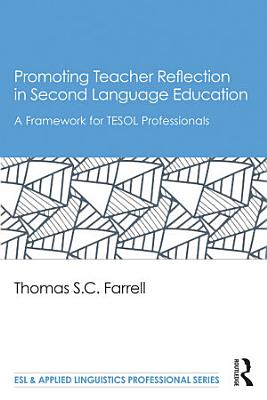 Promoting Teacher Reflection in Second Language Education PDF