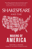 Shakespeare and the Making of America