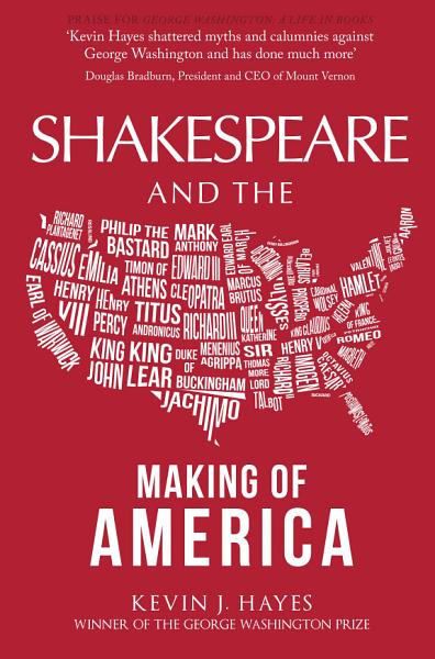 Download Shakespeare and the Making of America Book