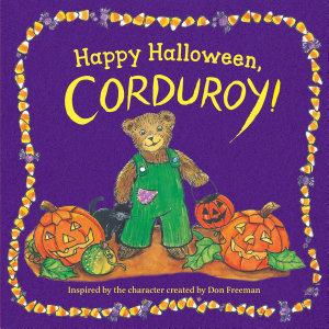 Happy Halloween  Corduroy