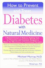 How to Prevent and Treat Diabetes with Natural Medicine PDF