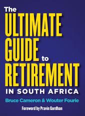 The Ultimate Guide to Retirement in South Africa PDF