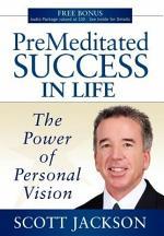 Premeditated Success in Life