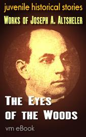 The Eyes of the Woods: juvenile historical stories