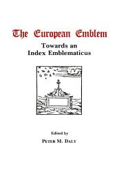 The European Emblem: Towards an Index Emblematicus
