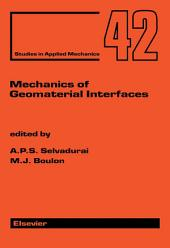Mechanics of Geomaterial Interfaces