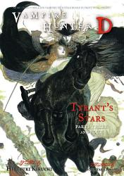 Vampire Hunter D Volume 17 Tyrant S Stars Parts 3 4 Book PDF