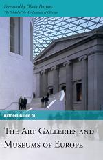 Anthem Guide to the Art Galleries and Museums of Europe