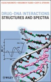Drug-DNA Interactions: Structures and Spectra