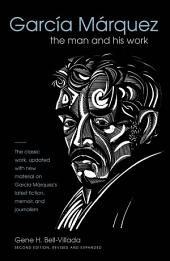 García Márquez: The Man and His Work, Edition 2