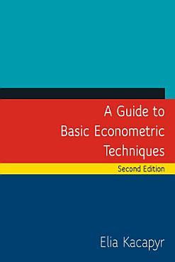 A Guide to Basic Econometric Techniques PDF