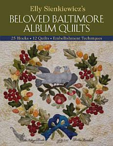 Elly Sienkiewicz's Beloved Baltimore Album Quilts