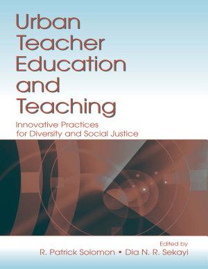Urban Teacher Education and Teaching