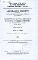 H R  6311  the Non native Wildlife Invasion Prevention Act PDF