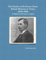 The Diaries of Sir Ernest Satow  British Minister in Tokyo  1895 1900   A Diplomat Returns to Japan PDF