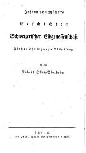 Geschichte der Eidgenossen: Band 5