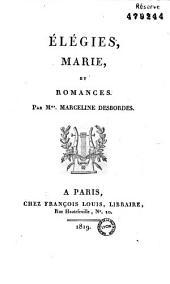 Elégies, Marie et Romances