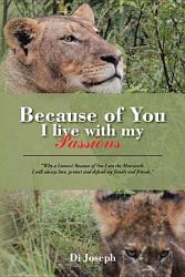 Because Of You I Live With My Passions Book PDF