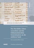 Das Hersfelder Zehntverzeichnis und die fr  hmittelalterliche Grenzsituation an der mittleren Saale PDF