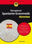 bungsbuch Spanische Grammatik f  r Dummies PDF