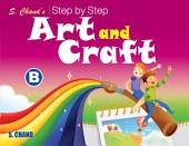 Schand'S Step By Step Art And Craft-B