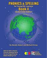 PHONICS and SPELLING, Book 4