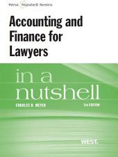 Accounting and Finance for Lawyers in a Nutshell, 5th: Edition 5