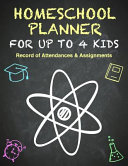 Homeschool Planner   Multiple Kids   Hour Log of Assignments and Record of Daily Attendance