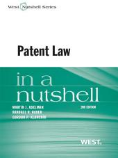 Adelman, Rader, and Klancnik's Patent Law in a Nutshell, 2d: Edition 2