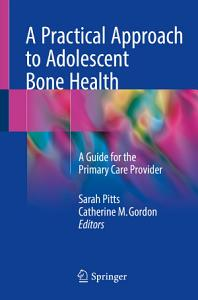 A Practical Approach to Adolescent Bone Health PDF
