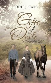 "Gifts of Onile: ""A Tombigbee Tale"""