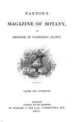 Paxton's Magazine of Botany, and Register of Flowering Plants: Volume 14