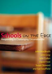 Schools on the Edge: Responding to Challenging Circumstances