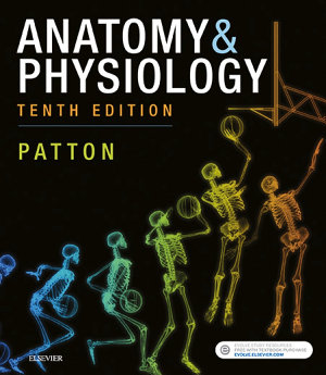 Anatomy & Physiology (includes A&P Online course) E-Book