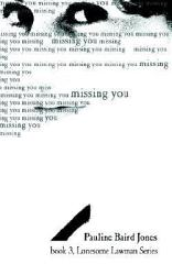 Missing You Book 3 Lonesome Lawman Series Book PDF