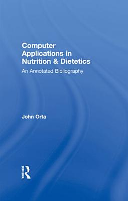 Computer Applications in Nutrition   Dietetics
