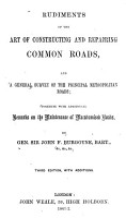 Rudiments of the Art of Constructing   Repairing Common Roads PDF