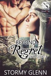 Beyond Regret [ Dark Court 2]