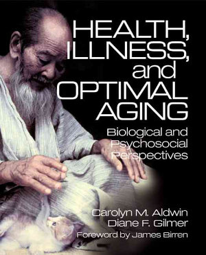 Health, Illness, and Optimal Aging