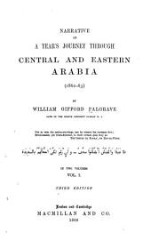 Narrative of a Year's Journey Through Central and Eastern Arabia (1862-1863)