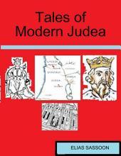 Tales of Modern Judea